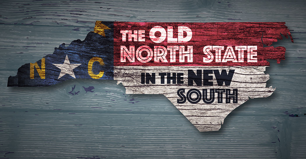 graphic of a flag with words old north state in the new south